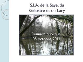 S.I.A. de la Saye, du  Galostre et du Lary