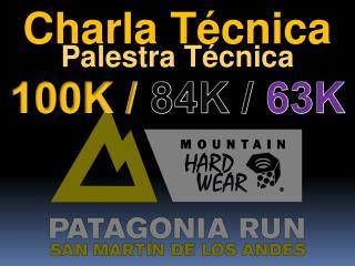 Charla Técnica Palestra Técnica 100K /  84K /  63K