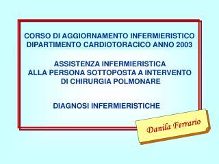 CORSO DI AGGIORNAMENTO INFERMIERISTICO DIPARTIMENTO CARDIOTORACICO ANNO 2003