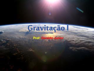 Gravitação I