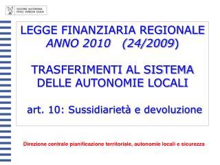 Direzione centrale pianificazione territoriale, autonomie locali e sicurezza