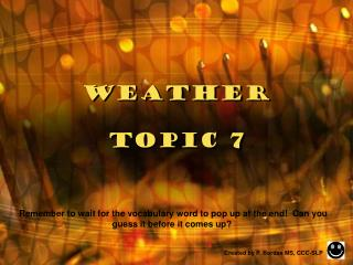 Weather Topic 7