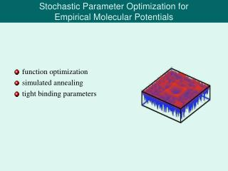 Stochastic Parameter Optimization for  Empirical Molecular Potentials