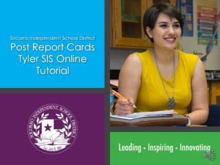 Socorro Independent School District Post Report Cards Tyler SIS Online Tutorial