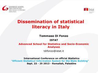 Tommaso Di Fonzo ISTAT Advanced School for Statistics and Socio-Economic Analyses