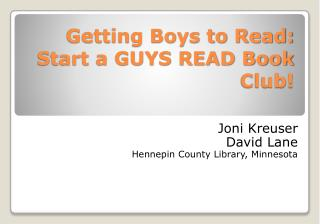 Getting Boys to Read: Start a GUYS READ Book Club!