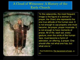 A Cloud of Witnesses: A History of the Early Church