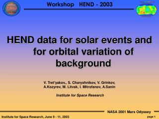 HEND data for solar events and for orbital variation of background