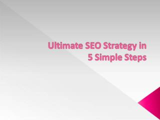 Ultimate SEO Strategy in 5 Steps