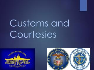 customs and courtesies A live q&a where us military members and veterans discuss and evaluate customs and courtesies.