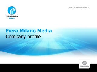 Fiera Milano Media Company profile