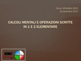 Calcoli mentali e operazioni scritte in 1 E 2 ELEMENTARE