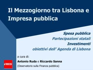 Il Mezzogiorno tra Lisbona e Impresa pubblica