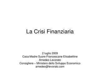 La Crisi Finanziaria