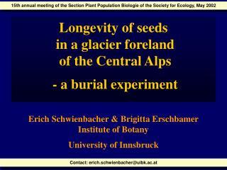 Contact: erich.schwienbacher@uibk.ac.at