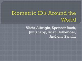 Biometric ID's Around the World