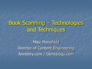 Book Scanning – Technologies and Techniques