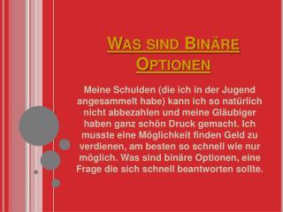 Was sind Binäre Optionen