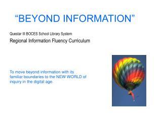 BEYOND INFORMATION