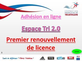 Premier renouvellement de licence
