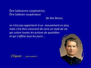 Être Salésienne coopératrice, Être Salésien coopérateur  de don Bosco,