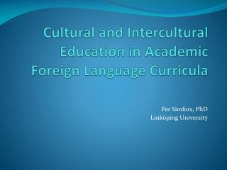 Cultural  and Intercultural Education in Academic Foreign Language  Curricula