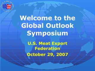 Welcome to the Global Outlook Symposium