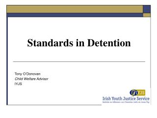 Standards in Detention