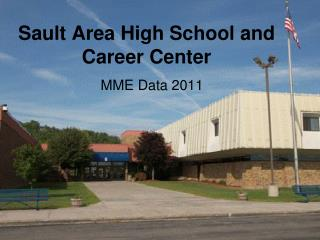 Sault Area High School and Career Center