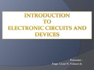 Introduction  to  Electronic Circuits and Devices
