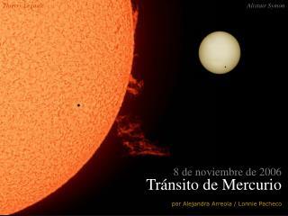 8 de noviembre de 2006 Tránsito de Mercurio