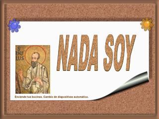 NADA SOY