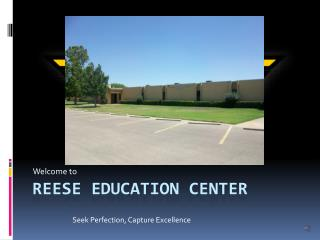 Reese education center