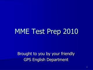 MME Test Prep 2010