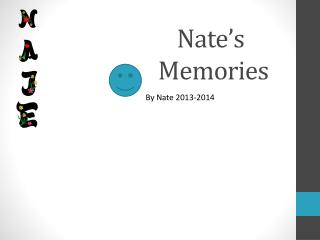 Nate's  Memories
