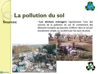 La pollution du  sol