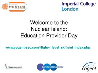 Welcome to the  Nuclear Island: Education Provider Day