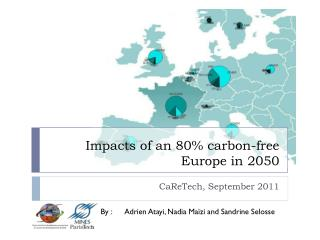 Impacts of an 80%  carbon -free Europe in 2050