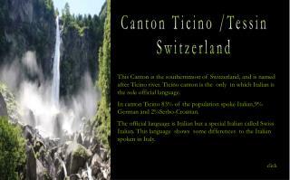 Canton Ticino /Tessin Switzerland
