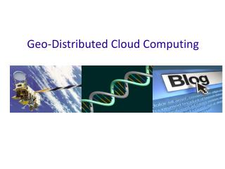 Geo-Distributed Cloud Computing