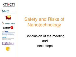 Safety and Risks of Nanotechnology