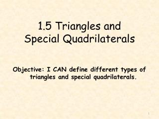 1.5 Triangles and  Special Quadrilaterals