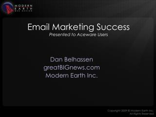 Email Marketing Success Presented to Aceware Users