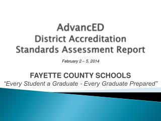 AdvancED District Accreditation  Standards Assessment Report