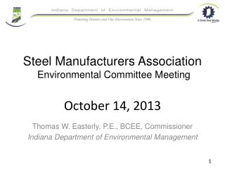 Steel Manufacturers Association  Environmental Committee Meeting October 14, 2013