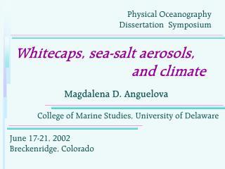 Whitecaps, sea-salt aerosols,                                 and climate