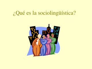 Qu  es la socioling  stica