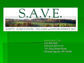 save41 610.925.0041 FAX 610.925.3172 101 East Street Road Kennett Square, PA 19348
