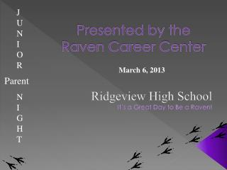Presented by the  Raven Career Center