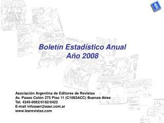 Boletín Estadístico Anual  Año 2008